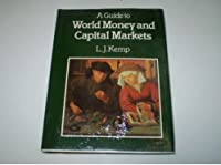 A Guide to World Money and Capital Markets
