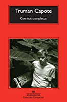 Cuentos completos / The Complete Stories (Coleccion Compactos)