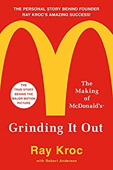 [Kroc, Ray]のGrinding It Out: The Making of McDonald's (English Edition)