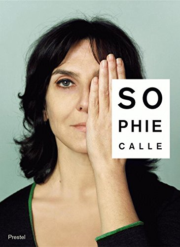 Sophie Calle: Did You See Me?の詳細を見る