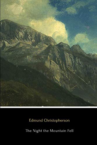 Download The Night the Mountain Fell: The Story of the Montana-Yellowstone Earthquake 1985372231