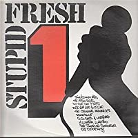Stupid Fresh 1 [12 inch Analog]