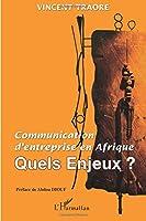 Communication d'entreprise en Afrique: Quels enjeux ?