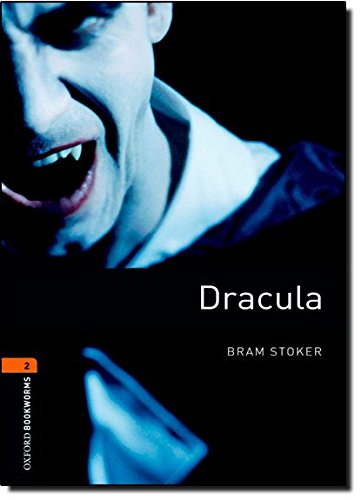 Dracula (Oxford Bookworms Library)の詳細を見る