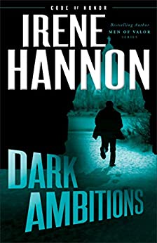 Dark Ambitions (Code of Honor Book #3) by [Hannon, Irene]