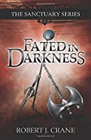 Fated in Darkness: The Sanctuary Series, Volume 5.5