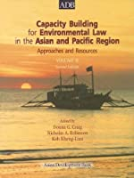 Capacity Building for Environmental Law in the Asian and Pacific Region: Approaches and Resources Volume II (Asian Development Bank Books) [並行輸入品]