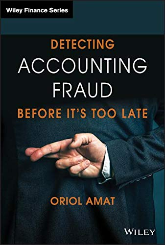 Download Detecting Accounting Fraud Before It's Too Late (The Wiley Finance Series) 1119566843