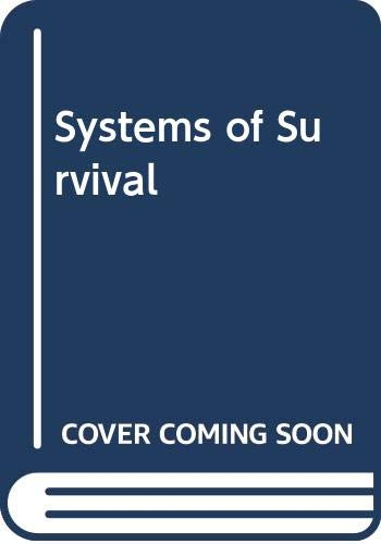 Download Systems of Survival 0340591773