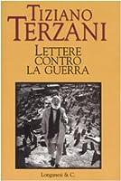 Lettere Contro La Guerra/ Letters Against the War