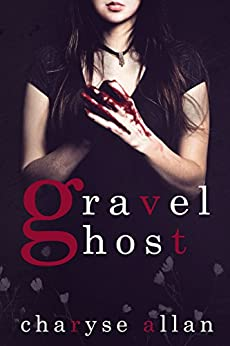 Gravel Ghost (Valley of Death Book 1) by [Allan, Charyse]