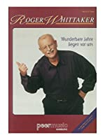 Roger Whittaker: Wunderbare Jahre Liegen Vor Uns. For ピアノ & ヴォーカル