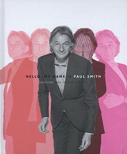 Hello, My Name is Paul Smith: ...
