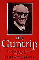 H.J.S. Guntrip: A Psychoanalytical Biography