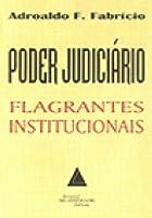 Poder Judiciário Flagrantes Institucionais