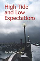 High Tide and Low Expectations