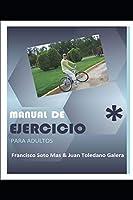 Manual de ejercicio para adultos (Ejercicio y Salud)