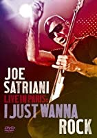 LIVE IN PARIS:I JUST WANNA ROCK [DVD]
