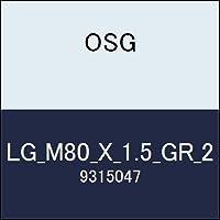 OSG ゲージ LG_M80_X_1.5_GR_2 商品番号 9315047