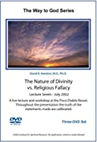 The Nature of Divinity vs. Religious Fallacy-July 2002 DVD [並行輸入品]