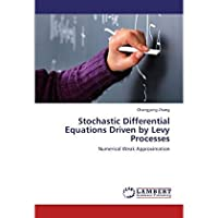 Stochastic Differential Equations Driven by Levy Processes: Numerical Weak Approximation【洋書】 [並行輸入品]