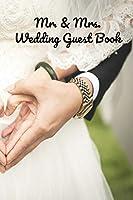 Mr. & Mrs.: Wedding Guest Book (guest books)