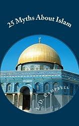 25 Myths About Islam (English Edition)