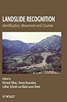 Landslide Recognition: Identification, Movement and Causes (International Association of Geomorphologists)