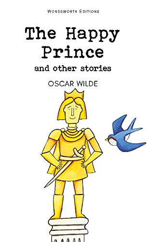 The Happy Prince & Other Stories (Wordsworth Classics)の詳細を見る