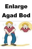Enlarge Agad Bod