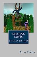Mrinta's Curse: A Tale of Zeheryfel (Tales of Zeheryfel)