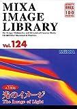 MIXA IMAGE LIBRARY Vol.124 光のイメージ