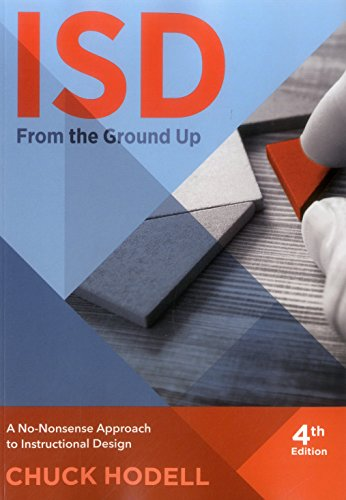 Download Isd from the Ground Up: A No-nonsense Approcah to Instructional Design 1562869981