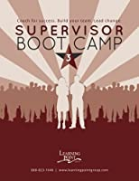 Supervisor Boot Camp 3: Coach for success. Build your team. Lead change. [並行輸入品]