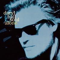 SOUL ALONE +1 by DARYL HALL (1993-09-09)