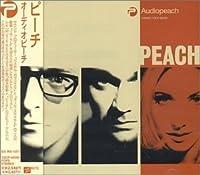 Audiopeach (+2 Bonus Tracks) by Peach