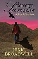 Coyote Sunrise: A Shapeshifting Story