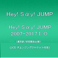 Hey! Say! JUMP 2007-2017 I/O(通常盤/初回限定仕様)