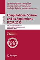 Computational Science and Its Applications -- ICCSA 2013: 13th International Conference, ICCSA 2013, Ho Chi Minh City, Vietnam, June 24-27, 2013, Proceedings, Part V (Lecture Notes in Computer Science)