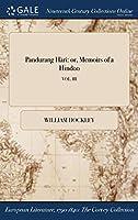 Pandurang Hari: Or, Memoirs of a Hindoo; Vol. III