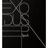 EXODUS-EP(初回限定盤)(DVD付) [CD+DVD, Limited Edition] / lynch. (CD - 2013)