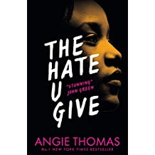 The Hate U Give: The Book Everyone's Talking About
