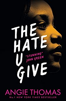 The Hate U Give: The Book Everyone's Talking About (Extended sampler) by [Thomas, Angie]