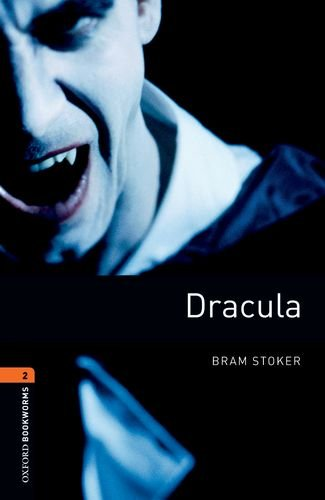Dracula (Oxford Bookworms, Level 2)の詳細を見る