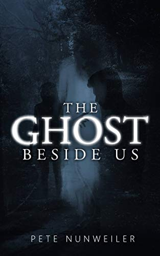 The Ghost Beside Us (The Ghost Between Us Book 2) (English Edition)