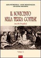 Il Novecento nella terra goitese (Raccolta fotografica) vol. 2