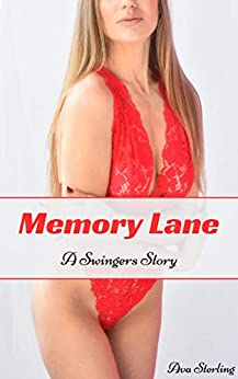 Memory Lane: A Swingers Story by [Sterling, Ava]