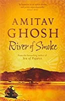 River of Smoke (Ibis Trilogy)