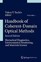 Handbook of Coherent-Domain Optical Methods: Biomedical Diagnostics, Environmental Monitoring, and Materials Science (2 Volume Set)