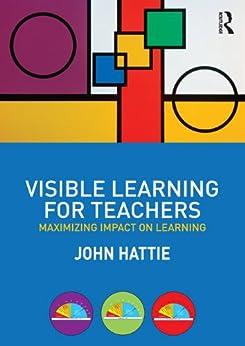 [Hattie, John]のVisible Learning for Teachers: Maximizing Impact on Learning